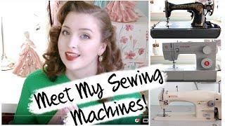 Meet My Sewing Machines! - Industrial, Home, & Vintage [Singer 191D-20, 4423, & 15 - 30]