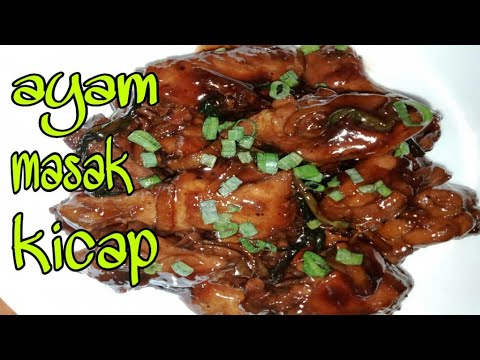 RESEPI MUDAH||Ayam Masak Kicap - YouTube