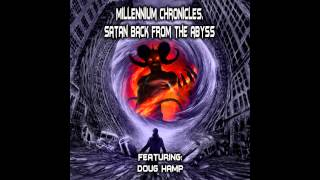 Millennium Chronicles, Satan back from the Abyss