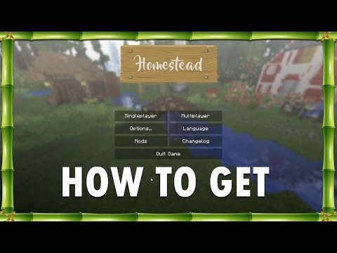 How To Download And Install Minecraft Homestead Mod Pack