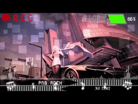 【NIGHTCORE】PnB Rock - No Time