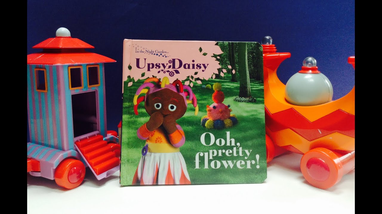 In The Night Garden Upsy Daisy Ooh Pretty Flower Book With Iggle