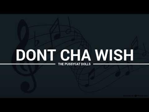 The Pussycat Dolls - Dont Cha Wish (lyrics, karaoke, cover)