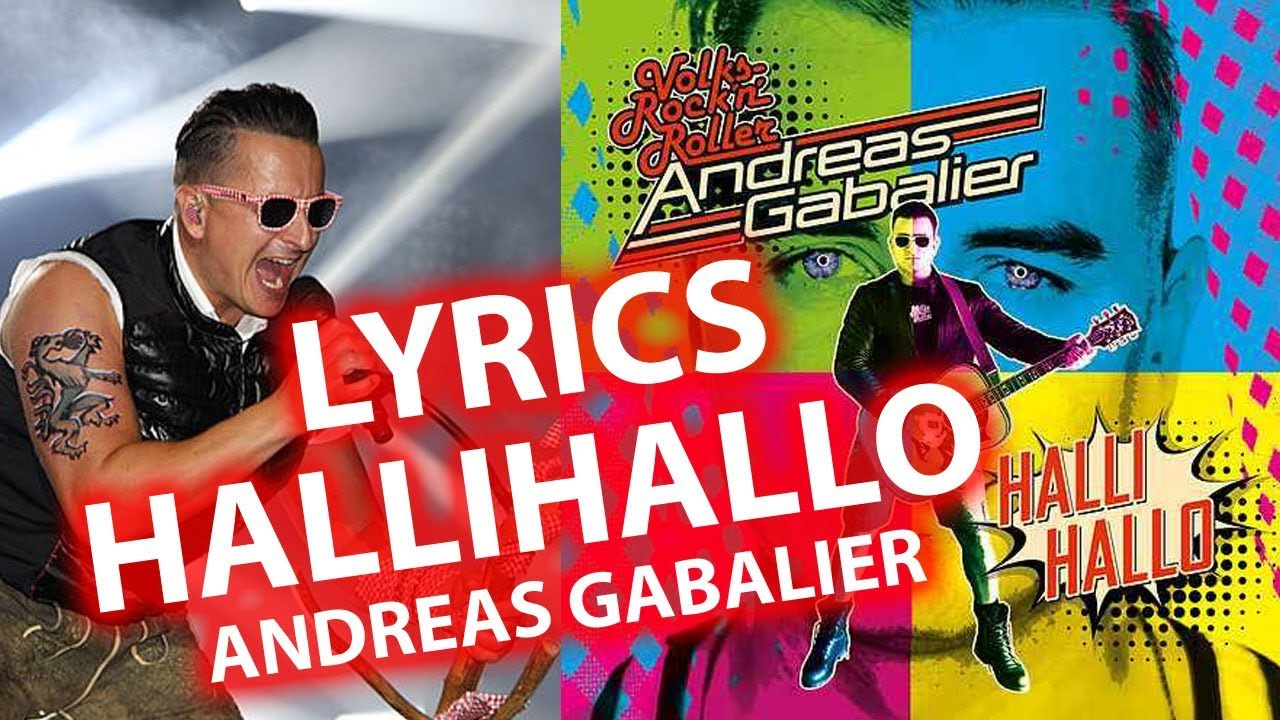 Hallihallo Lyrics Andreas Gabalier Lyric Songtexte Animiert Youtube