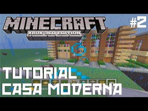 Minecraft xbox tutorial casa moderna 2 youtube for Tutorial casa moderna grande minecraft