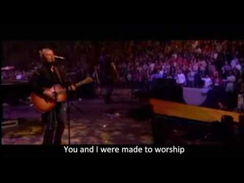 Chris Tomlin - Made to Worship LIVE w/subtitles and lyrics