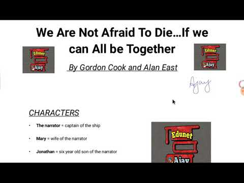 We Are Not Afraid To Die..If We All Can Be Together Class11 in Hindi