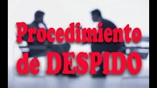 Cual es el procedimiento de despido, evitar indemnización por despido