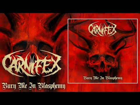 "Carnifex (USA) - ""Bury Me In Blasphemy"" 2018 Single Mp3"