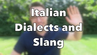 Italian Dialects and Slang | Parliamo dei dialetti