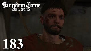 KINGDOM COME: DELIVERANCE [#183] ★ So behandelt man hier also Ärzte! | LP Kingdom Come: Deliverance