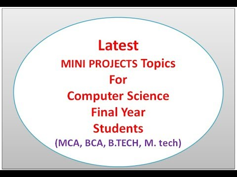 Mini Projects Topics For Computer Science adn IT Students | Mini Projects  Latest Updates