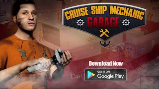 Cruise Ship Mechanic Simulator 2018: Repair Shop New Android Games - Gameplay