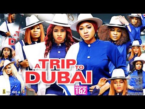 A TRIP TO DUBAI SEASON 3 (NEW HIT MOVIE) - NEW MOVIE 2020 LATEST NIGERIAN NOLLYWOOD MOVIE