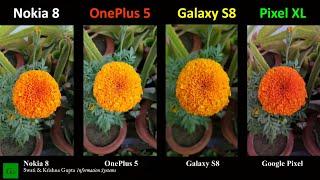 Nokia 8 vs OnePlus 5 vs Samsung Galaxy S8 vs Google Pixel XL Camera, Video, Stablization Comparison