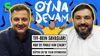 Muriç, Josef, TFF vs beIN, LA Clippers, Ferrari, Djokovic  Mehmet Demirkol-Kaan Kural Oyna Devam 1