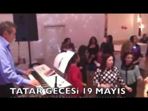 Tatar Gecesi 19 Mayis   Serkan Arik