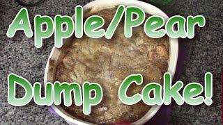 Apple Pear Dump Cake!!
