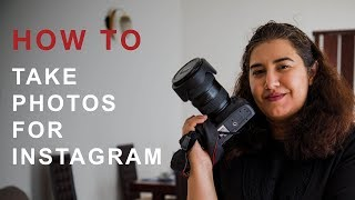 #HowTo Take Photos for Instagram with Saaleha Bamjee