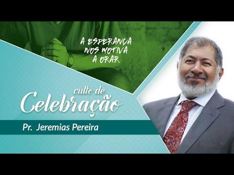 Pr Jeremias Pereira  Os Resultados da Oração do Crente  09h - 050317