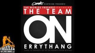 Worlds Freshest ft. The Team - On Everything [Prod. ShoNuff] [Thizzler.com] Mp3
