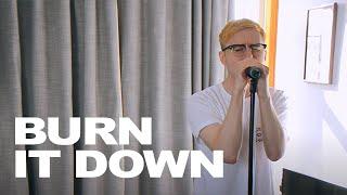 Linkin Park - Burn It Down cover