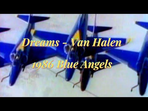 Blue Angels Music Video - Dreams by Van Halen (1986 Original)
