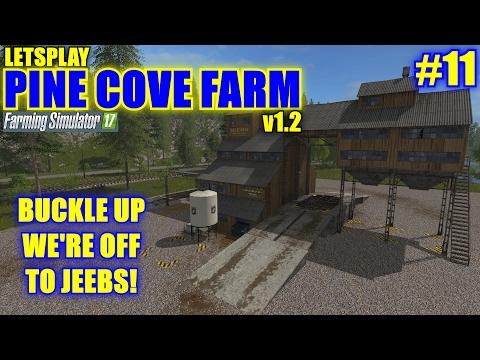 "Farming Simulator 17 - Pine Cove Farm v1.2 ""Letsplay"" Part 11"