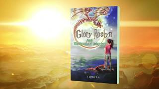 Glory Roslyn and the Heart of Universe: Book Trailer