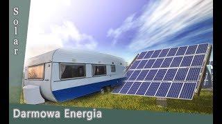 Solar W Kempingu - Darmowy Prąd - Jak Zamontować Oraz Teoria