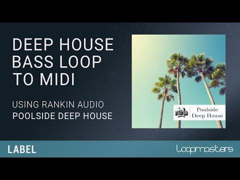 Tutorial | Deep House Bass Loop Sample MIDI Extraction