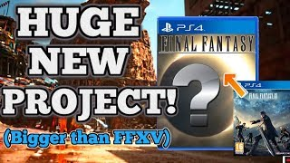 Square Enix working on HUGE new project!... and it's bigger than Final Fantasy XV
