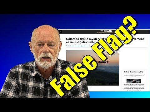 Colorado Drones Mystery - A False Flag Operation To Support The FAA's NPRM?