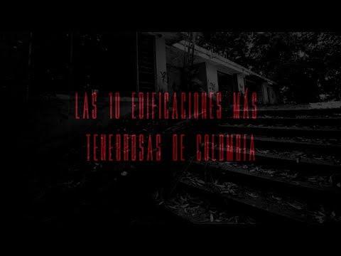 Los 10 lugares más tenebrosos de Colombia - Unimagdalenadas Studios