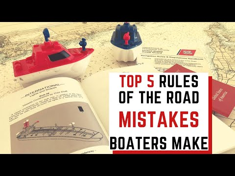 Top Five Rules Of The Road Mistakes Boaters Make
