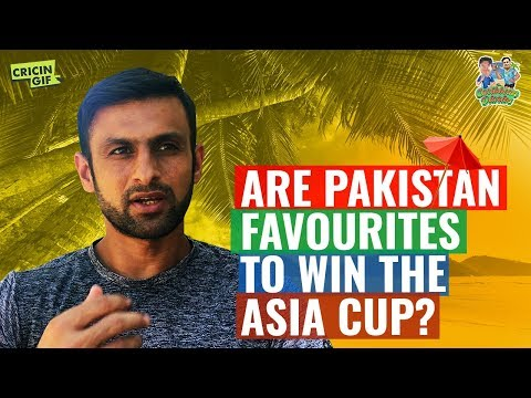 Shoaib Malik discusses Pakistan's chances in Asia Cup 2018