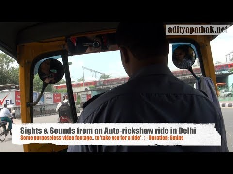 Auto Rickshaw ride in Delhi - Sights and Sounds