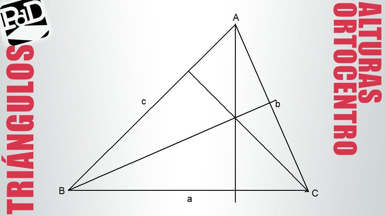 Ortocentro De Un Triángulo Alturas De Un Triángulo Youtube