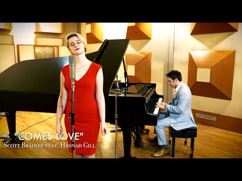 Comes Love Scott Bradlee ft Hannah Gill