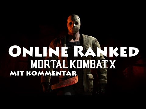 MORTAL KOMBAT X ONLINE RANKED | DEUTSCH GERMAN | JASON VOORHEES