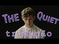 The Quiet - Troye Sivan ( Tradução )
