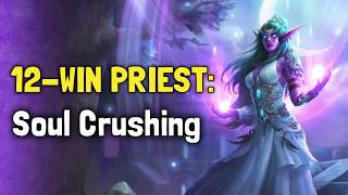 Hearthstone Arena | 12-Win Priest: Soul Crushing (Rastakhan #10)
