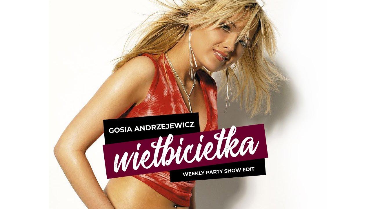 Download Gosia Andrzejewicz - Wielbicielka (Weekly Party Show Edit)