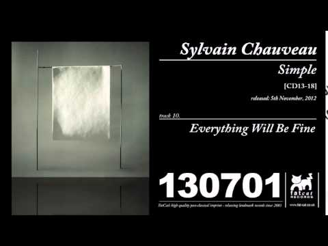 Sylvain Chaveau - Everything Will Be Fine [Simple]