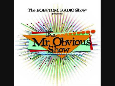 The Mr  Obvious Show 🌟  Mp3 Player 🌟  The Bob And Tom Show