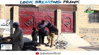 | LOCK BREAKING PRANK | By Nadir Ali In | P4 Pakao | 2018