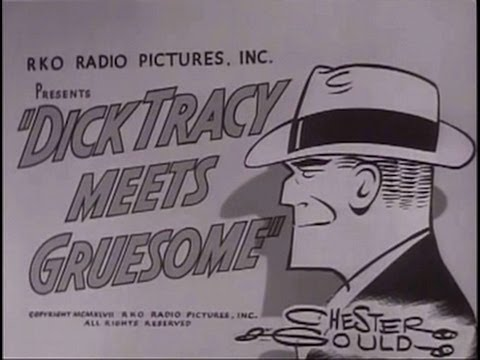Dick Tracy meets Gruesome 1947 Crime Action