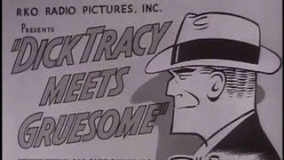Dick Tracy meets Gruesome (1947) [Crime] [Action]