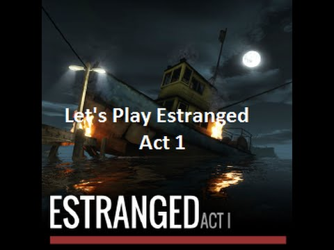 Let's Play Estranged: Act 1: Episode 1