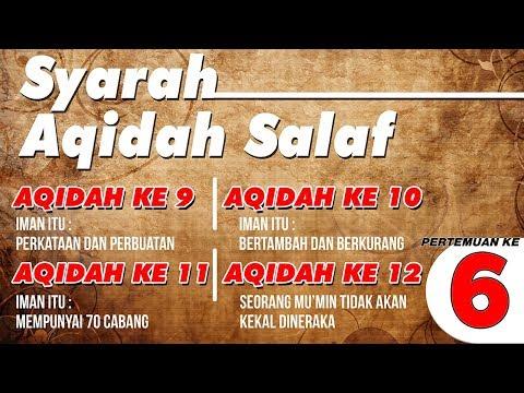 Syarah Aqidah Salaf 6   Ustadz Abdul Hakim bin Amir Abdat حفظه الله تعالى